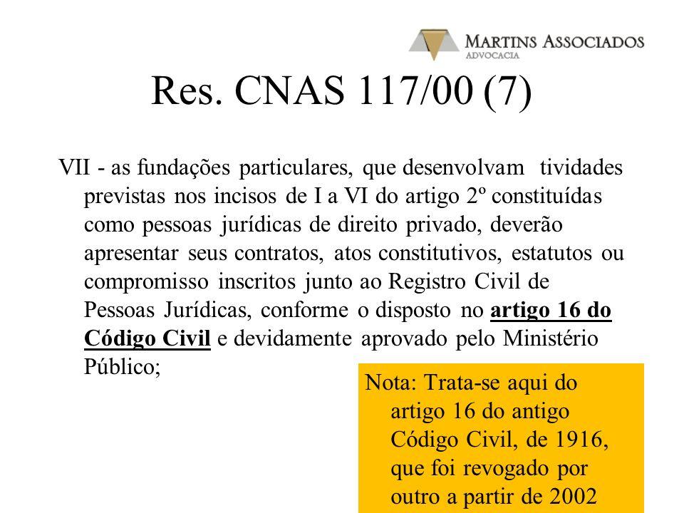 Res. CNAS 117/00 (6) VI - aplicar anualmente, em gratuidade, pelo menos 20% (vinte por cento) da receita bruta proveniente da venda de serviços, acres