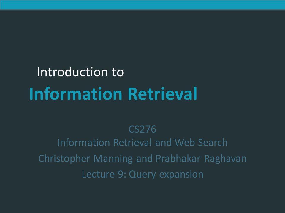 Introduction to Information Retrieval Assistente de consulta Você esperaria um recurso assim para aumentar o volume da consulta em um mecanismo de busca?