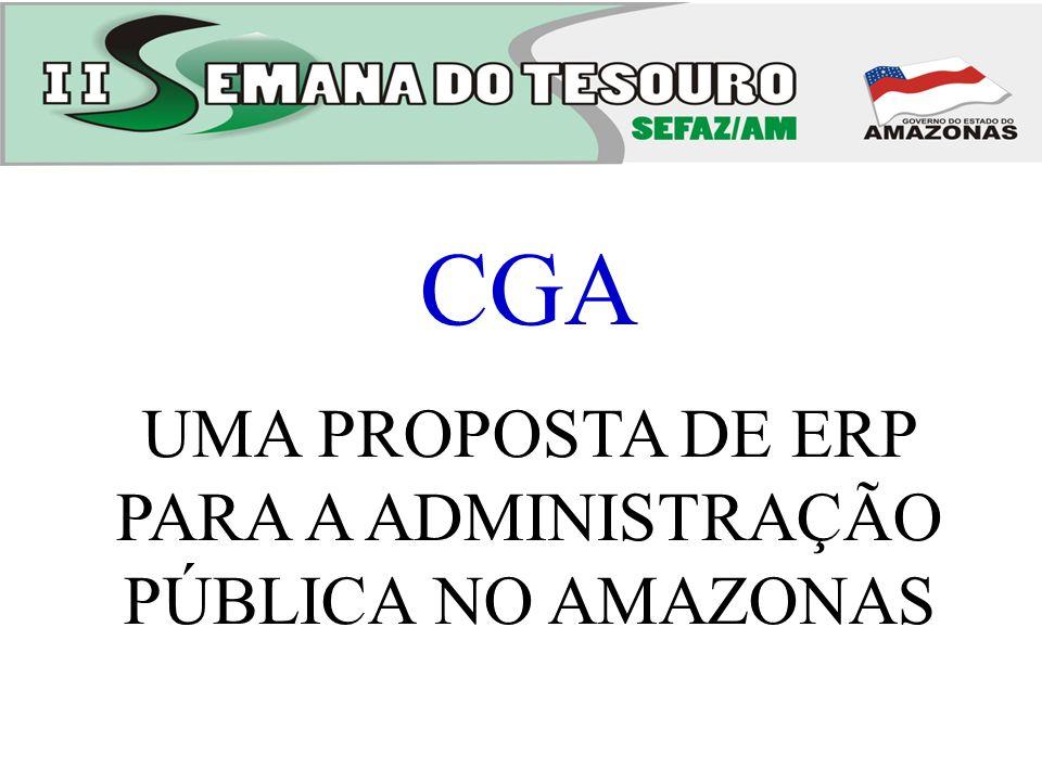 CGA UMA PROPOSTA DE ERP PARA A ADMINISTRAÇÃO PÚBLICA NO AMAZONAS