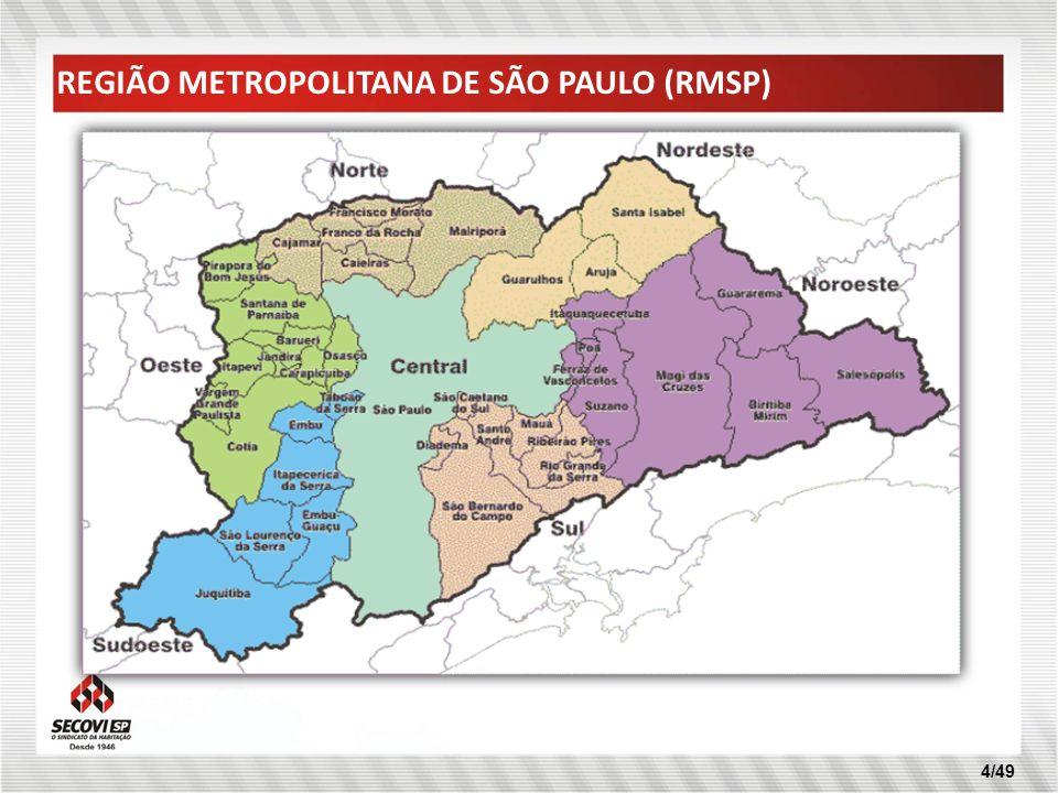 4/49 REGIÃO METROPOLITANA DE SÃO PAULO (RMSP)