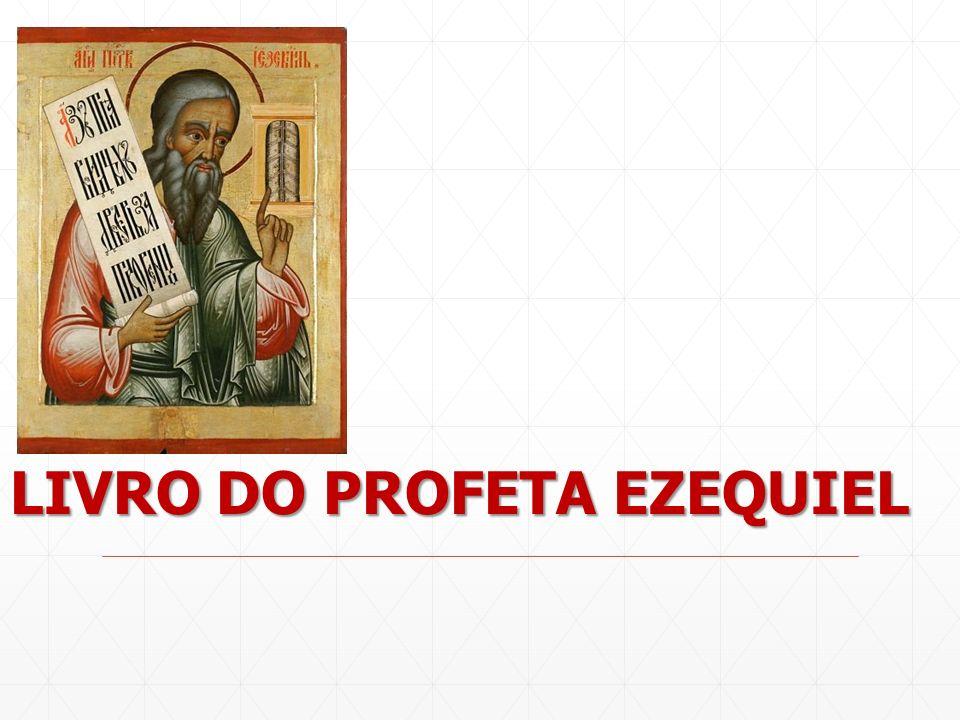 LIVRO DO PROFETA EZEQUIEL