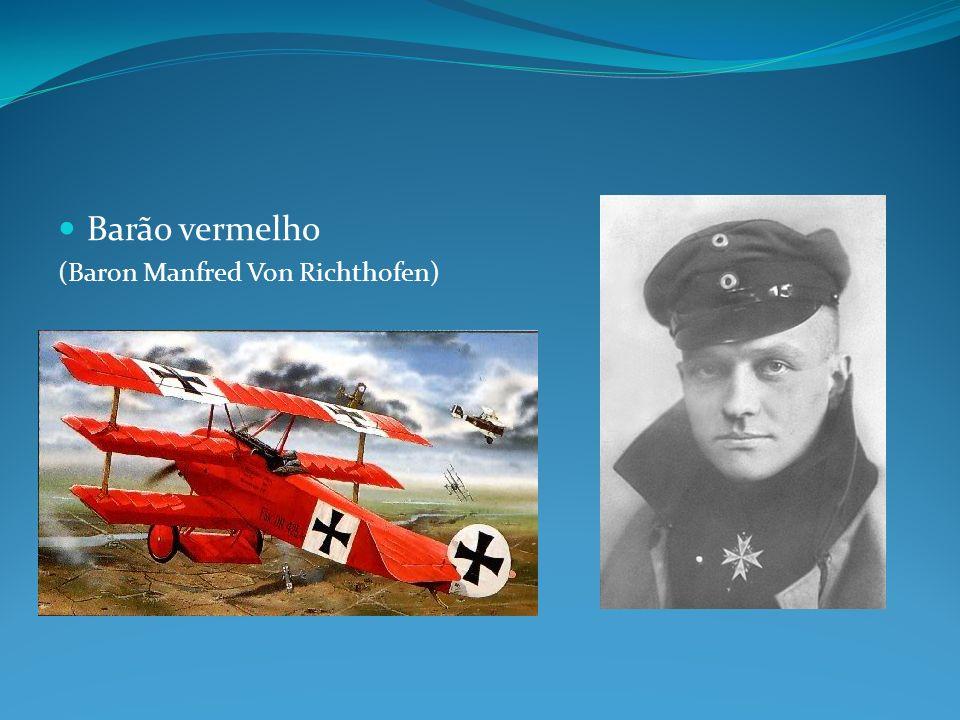 Barão vermelho (Baron Manfred Von Richthofen)