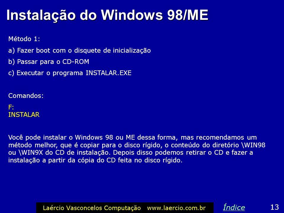 Instalação do Windows 98/ME 12 Índice