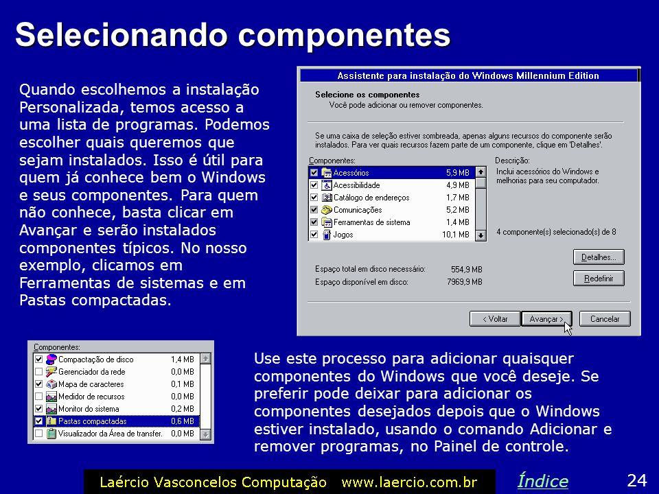 Nome do usuário em empresa 23 Índice É obrigatório fornecer o nome do usuário do computador. O nome da empresa é opcional, pode ser deixado em branco.