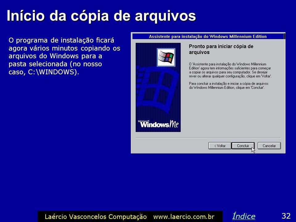 Disquete de inicialização 31 Índice O programa de intalação pedirá para o usuário colocar um disquete para que seja gerado o disco de inicialização. E