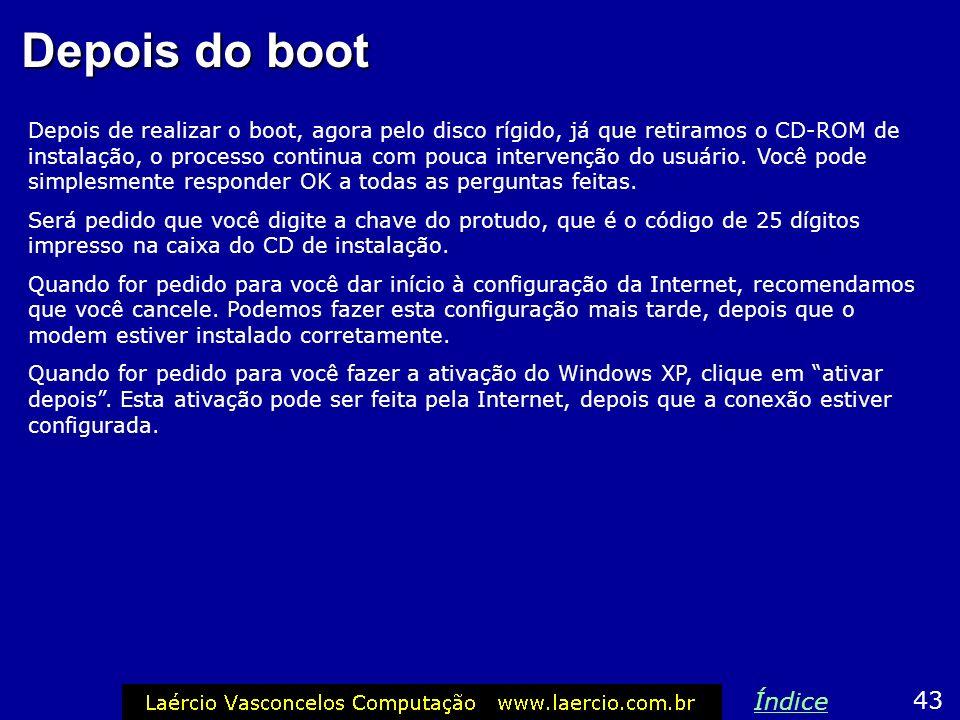 Formatação do disco 42 Índice O programa de instalação irá formatar a unidade com NTFS. A seguir copiará para ela os arquivos de instalação e reinicia