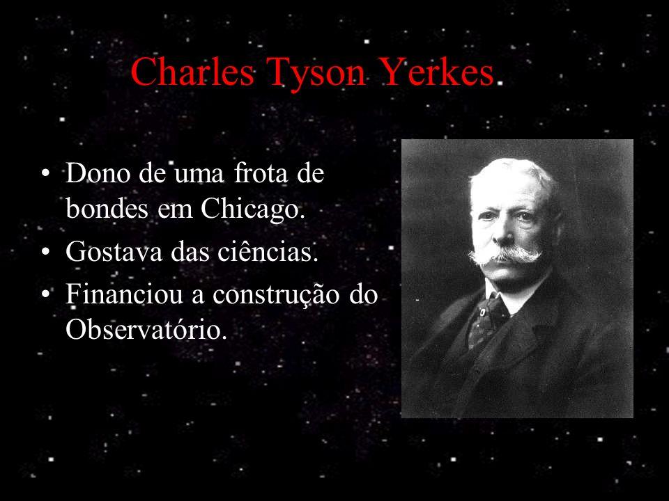 George Ellery Hale Fascinado pela Astronomia Membro da Universidade de Chicago Mentor intelectual do Observatório Pesquisas solares no Yerkes