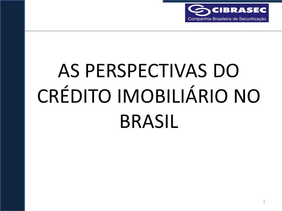 AS PERSPECTIVAS DO CRÉDITO IMOBILIÁRIO NO BRASIL 1