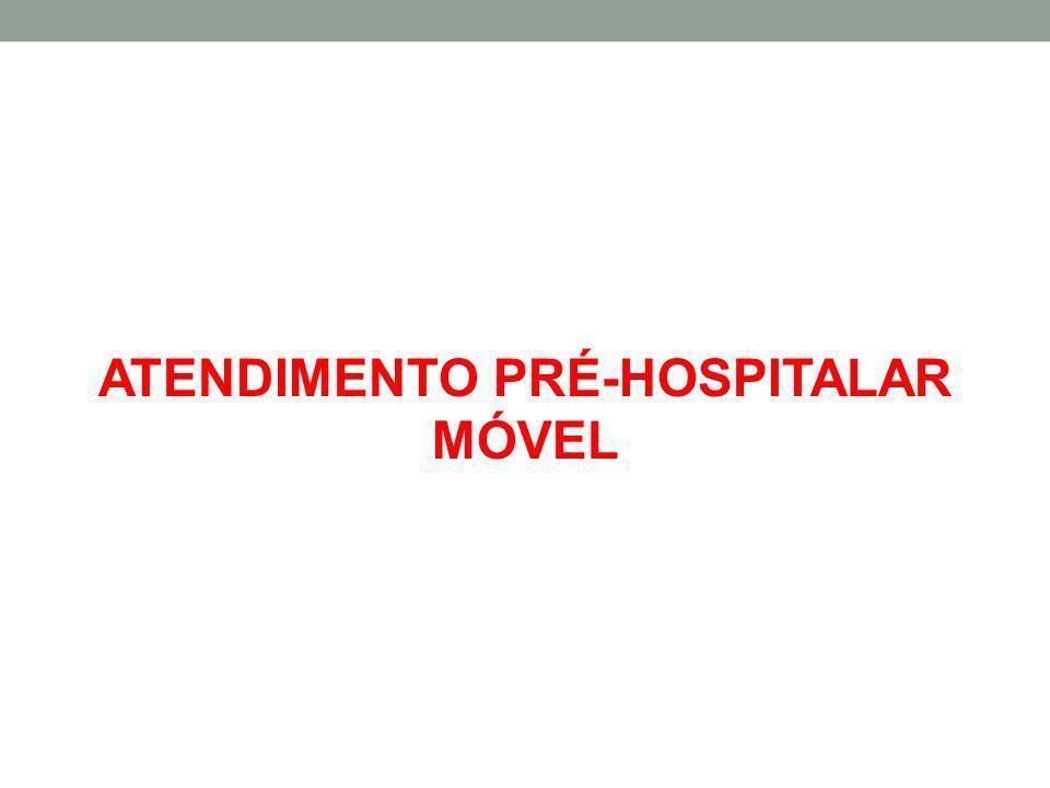 ATENDIMENTO PRÉ-HOSPITALAR MÓVEL