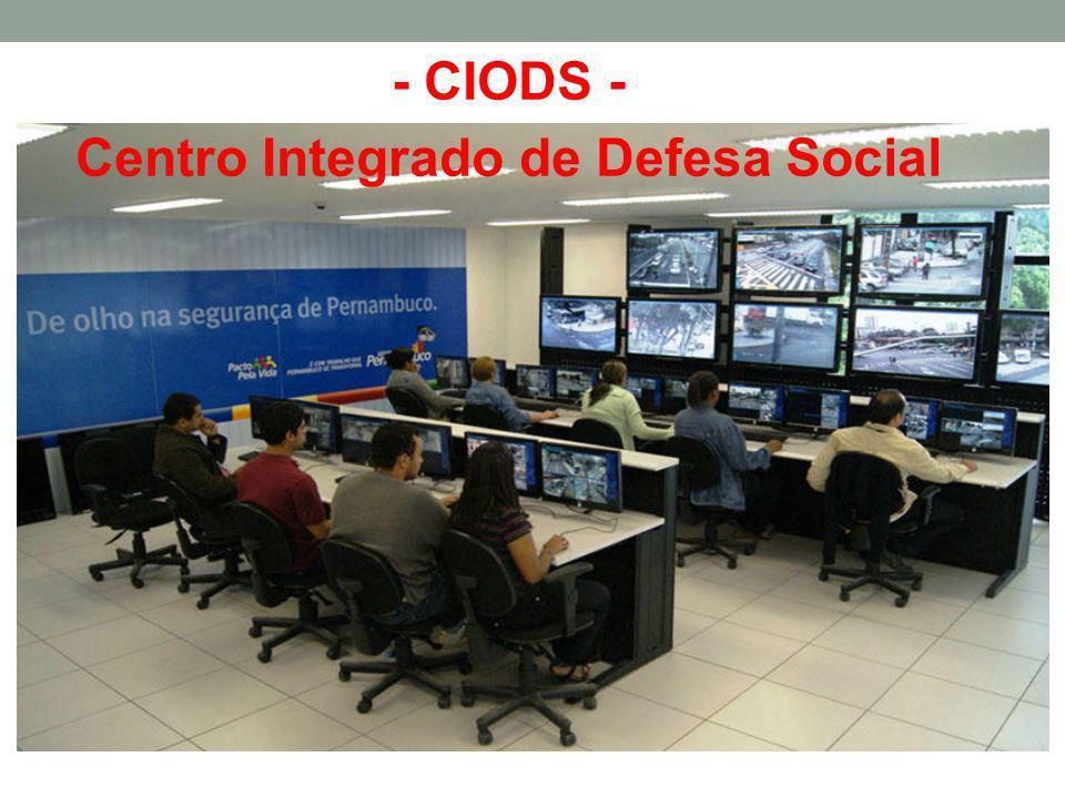 - CIODS - Centro Integrado de Defesa Social