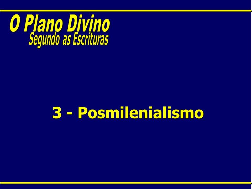 3 - Posmilenialismo