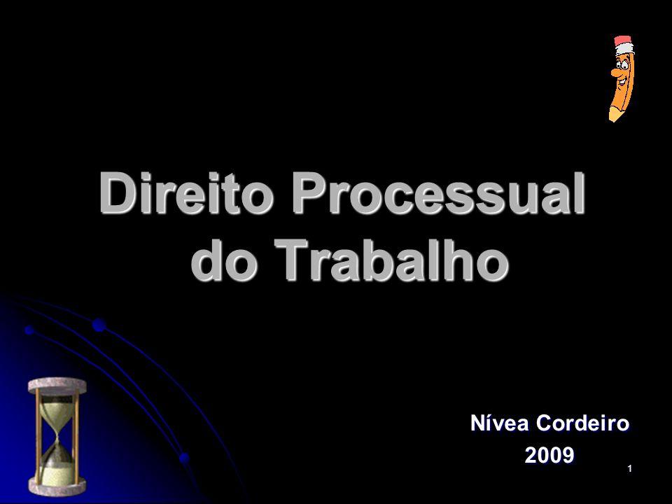 1 Direito Processual do Trabalho Nívea Cordeiro 2009