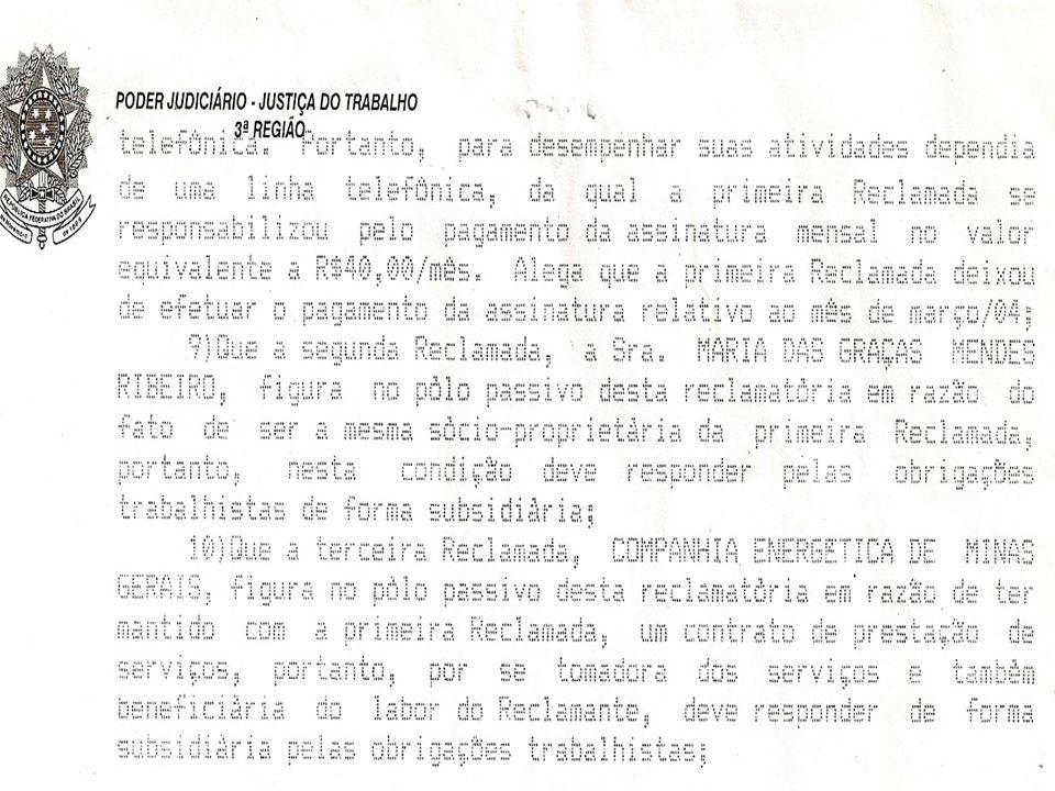 EXMO.SR. JUIZ DA 1ª VARA DO TRABALHO DE SETE LAGOAS -MG.