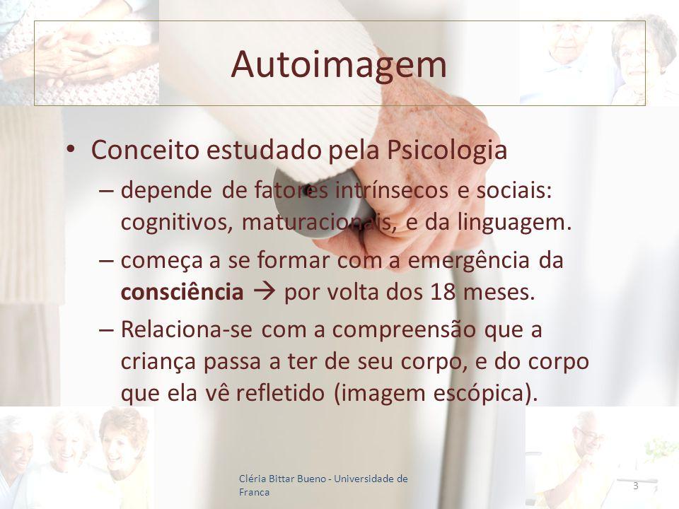 Autoimagem Conceito estudado pela Psicologia – depende de fatores intrínsecos e sociais: cognitivos, maturacionais, e da linguagem. – começa a se form