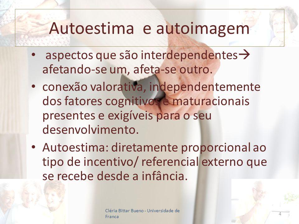 Autoestima e autoimagem aspectos que são interdependentes afetando-se um, afeta-se outro. conexão valorativa, independentemente dos fatores cognitivos