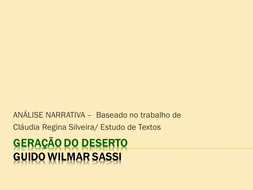 ANÁLISE NARRATIVA – Baseado no trabalho de Cláudia Regina Silveira/ Estudo de Textos