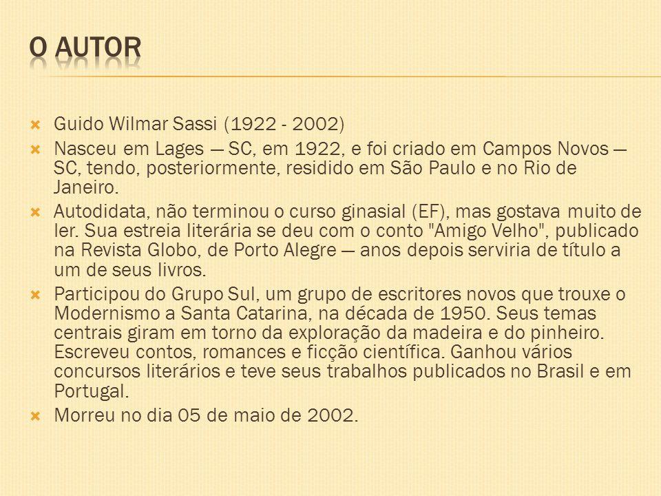 Guido Wilmar Sassi (1922 - 2002) Nasceu em Lages SC, em 1922, e foi criado em Campos Novos SC, tendo, posteriormente, residido em São Paulo e no Rio d