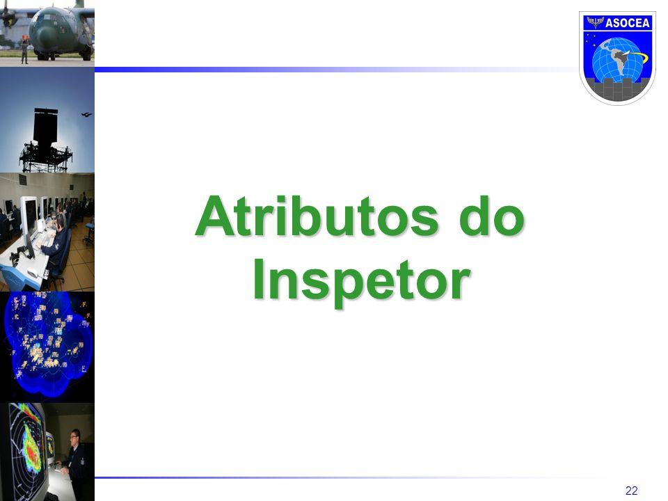 22 Atributos do Inspetor