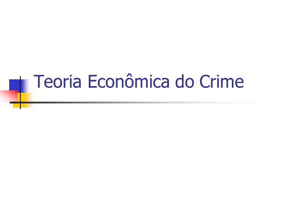 Teoria Econômica do Crime