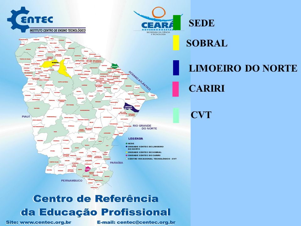 SEDE SOBRAL LIMOEIRO DO NORTE CARIRI CVT