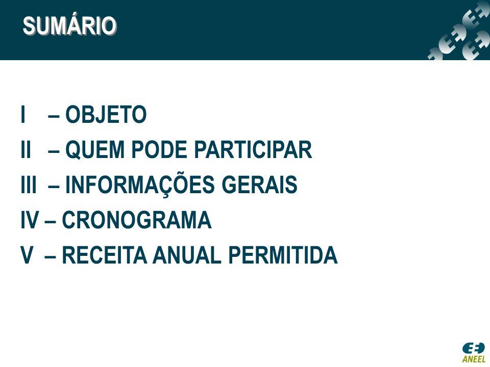 I - OBJETO - Licitação da Concessão do Serviço Público de Transmissão para construção, operação e manutenção das Instalações de Transmissão descritas no Edital, por um prazo de 30 anos contado a partir da assinatura do Contrato de Concessão.