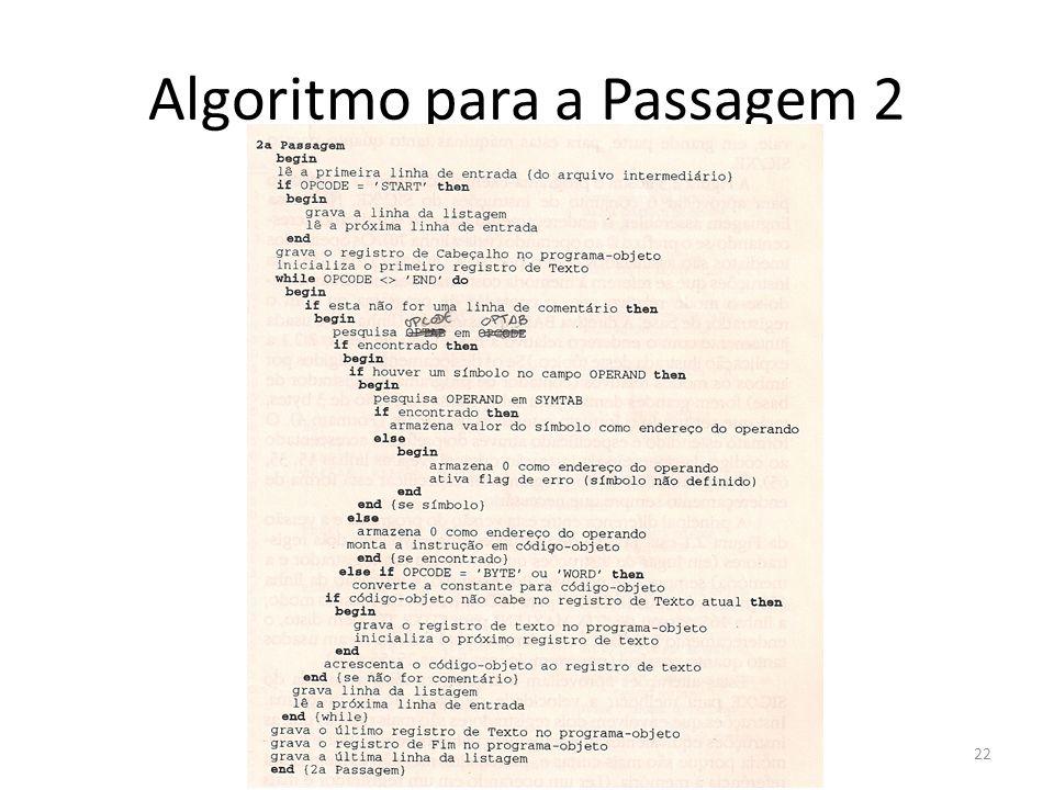 Algoritmo para a Passagem 2 22