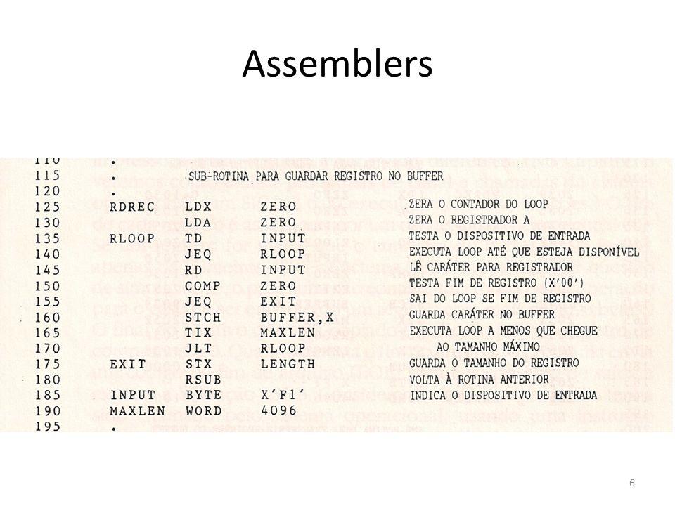 Um assemblers simples para o SIC Funções do nosso assembler – Passagem 2 (monta as instruções e gera o programa-fonte) 1.Monta as instruções (traduzindo os cód.