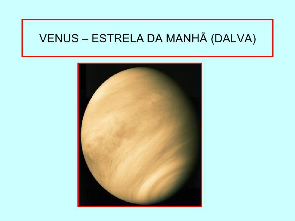 VENUS – ESTRELA DA MANHÃ (DALVA)