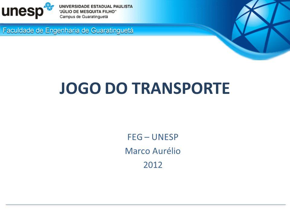 JOGO DO TRANSPORTE FEG – UNESP Marco Aurélio 2012