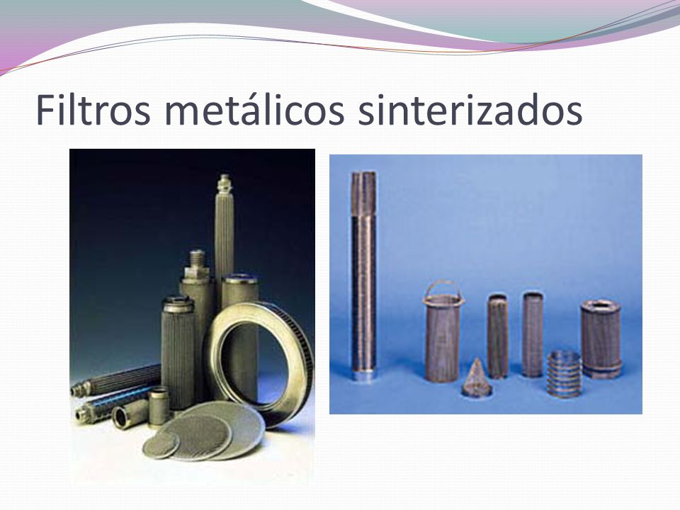 Filtros metálicos sinterizados