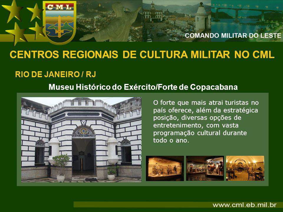 Museu Histórico do Exército/Forte de Copacabana O forte que mais atrai turistas no país oferece, além da estratégica posição, diversas opções de entre