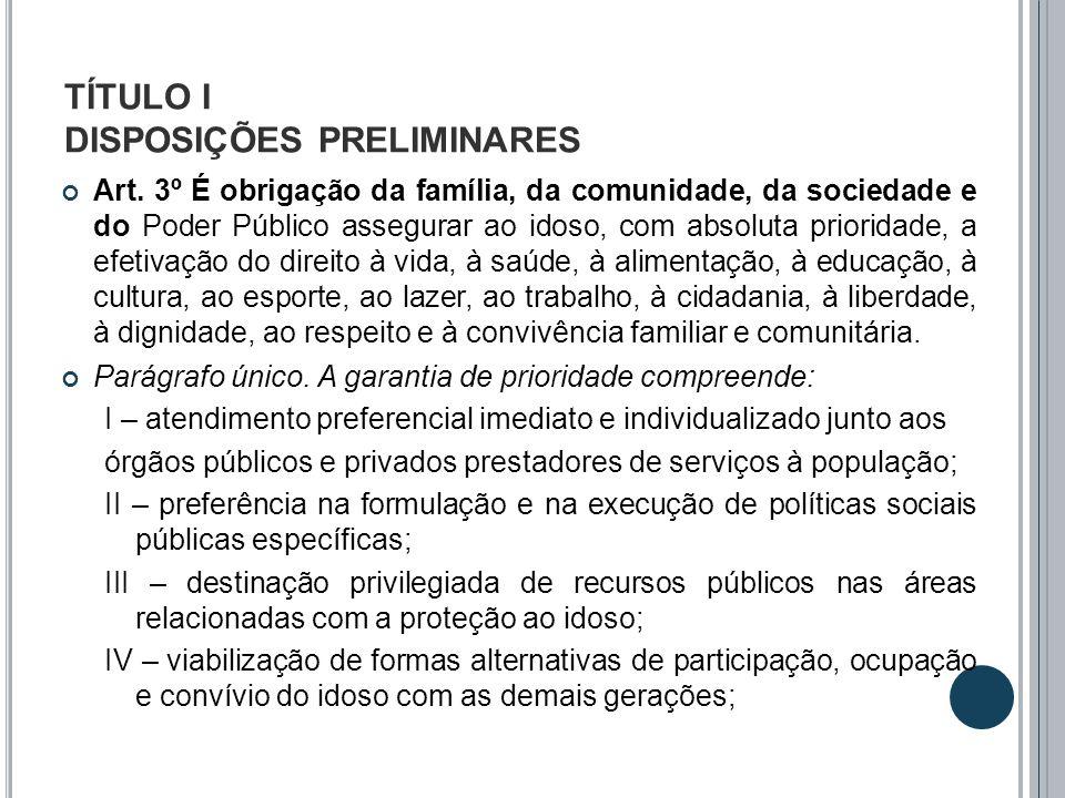 TÍTULO V DO ACESSO À JUSTIÇA CAPÍTULO III DA PROTEÇÃO JUDICIAL DOS INTERESSES DIFUSOS, COLETIVOS E INDIVIDUAIS INDISPONÍVEIS OU HOMOGÊNEOS Art.