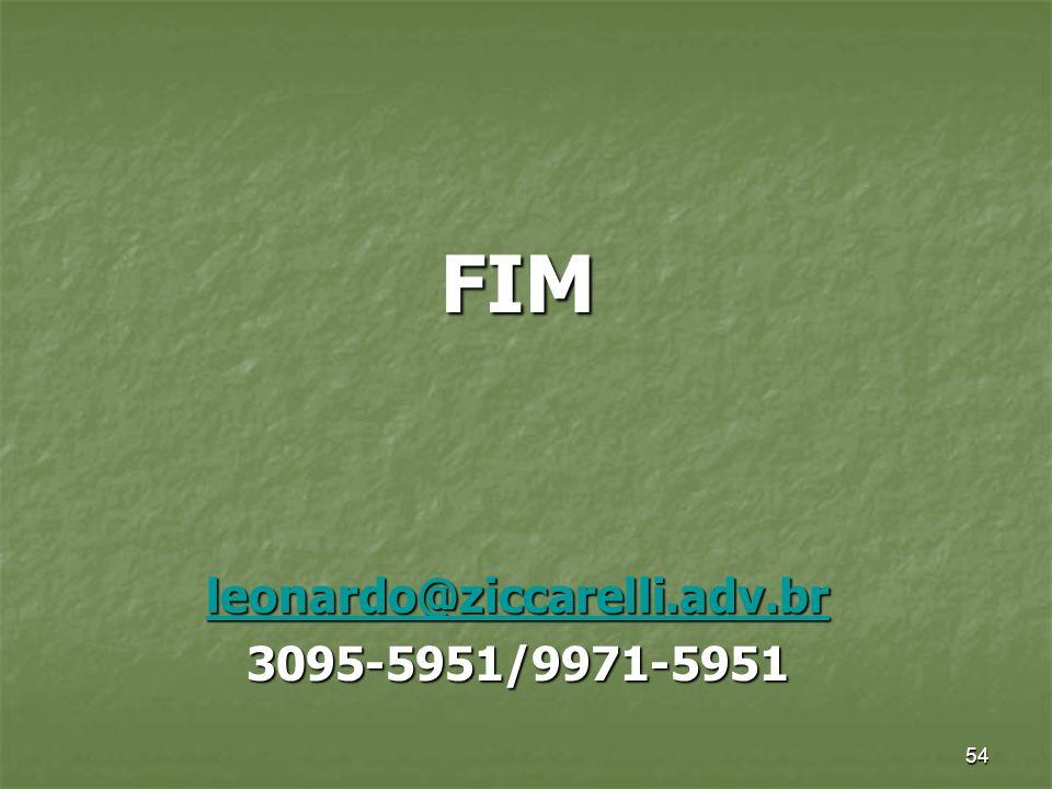 54 FIM leonardo@ziccarelli.adv.br 3095-5951/9971-5951
