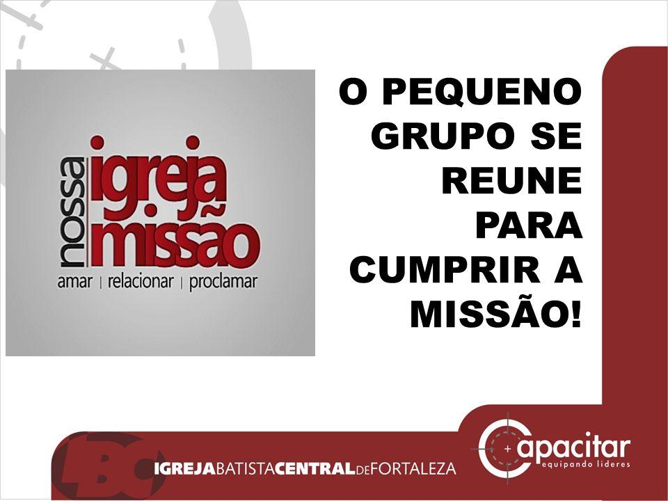 Click to edit Master subtitle style O PEQUENO GRUPO SE REUNE PARA CUMPRIR A MISSÃO!