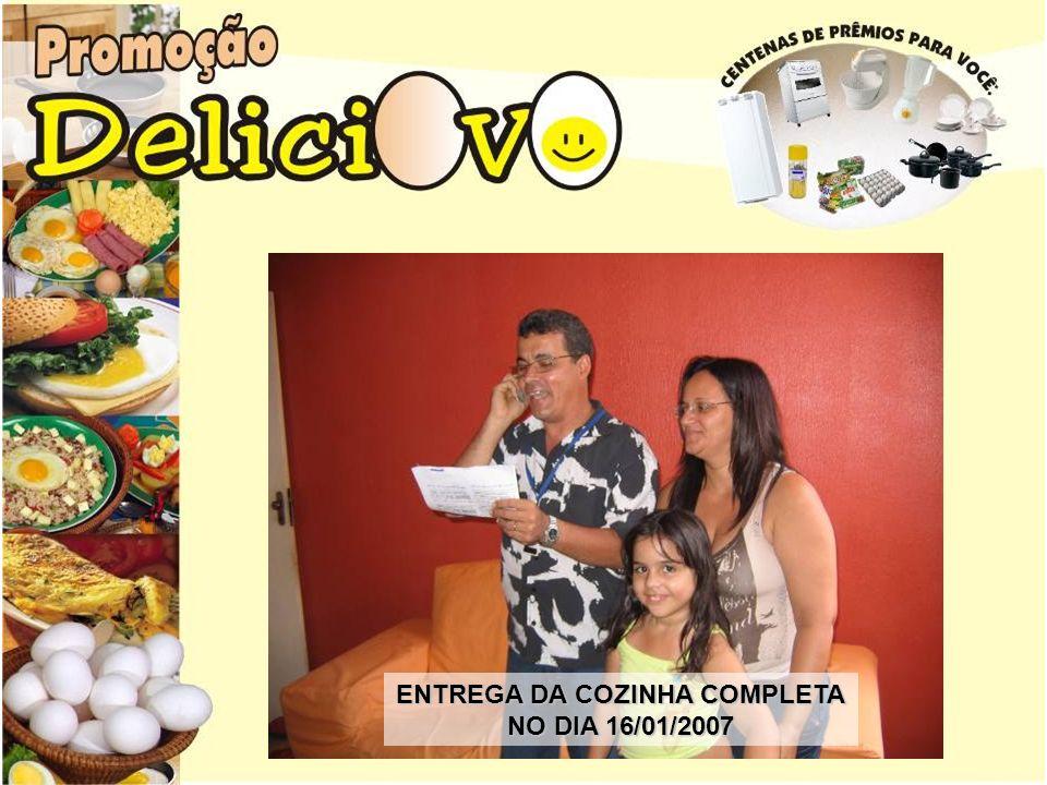 ENTREGA DA COZINHA COMPLETA NO DIA 16/01/2007