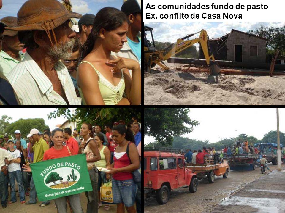 As comunidades fundo de pasto Ex. conflito de Casa Nova