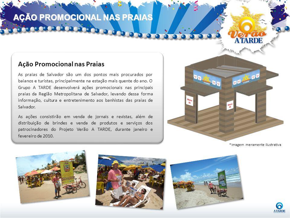 AÇÃO PROMOCIONAL NAS PRAIAS Ação Promocional nas Praias As praias de Salvador são um dos pontos mais procurados por baianos e turistas, principalmente
