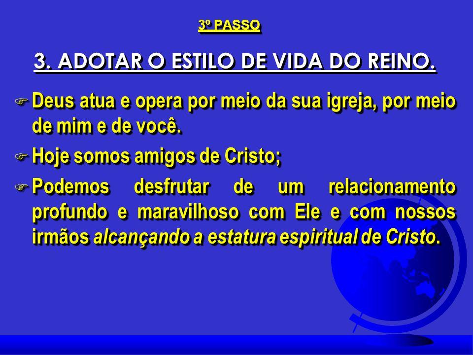 Efésios 5:8-10; F Efésios 5:8-10; F Hoje estamos na luz e somos luz no mundo. F Nossas atitudes e palavras devem anunciar e proclamar o Cristo vivo qu