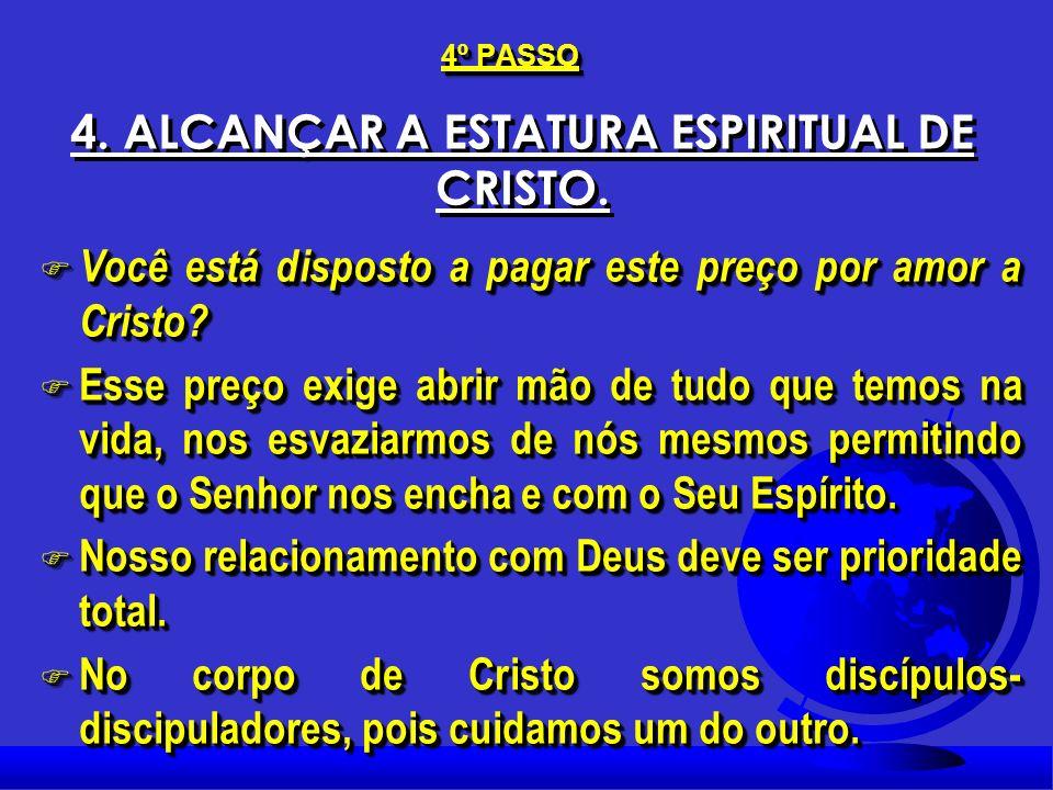 Efésios 4:13; F Efésios 4:13; F Para alcançarmos a estatura espiritual de Cristo é necessário: 1. Reconhecer nosso velho estilo de vida e que este não