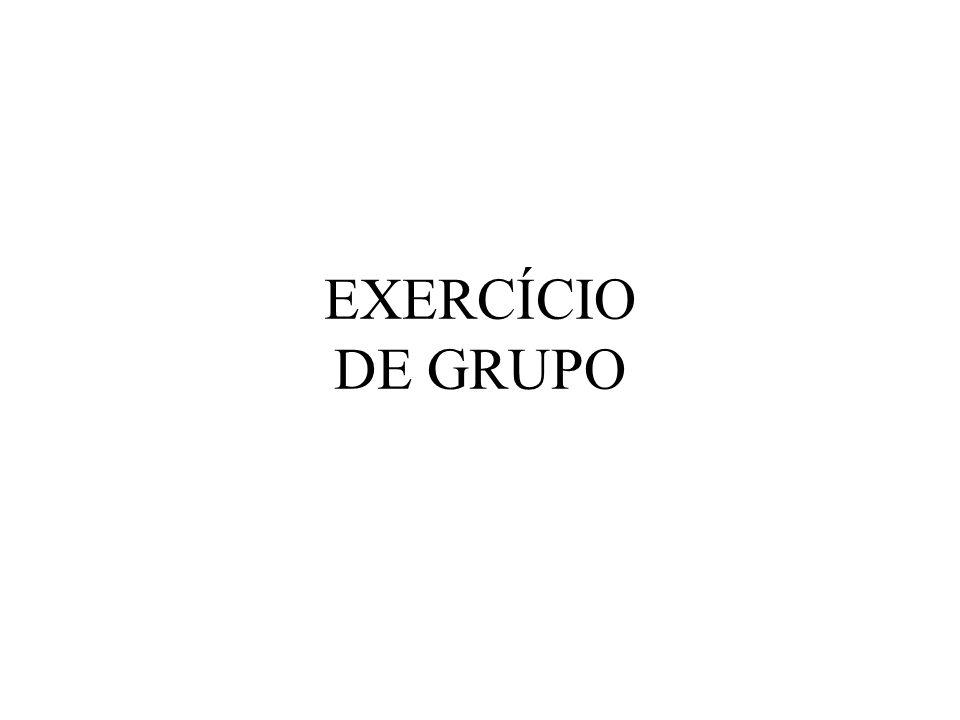 EXERCÍCIO DE GRUPO