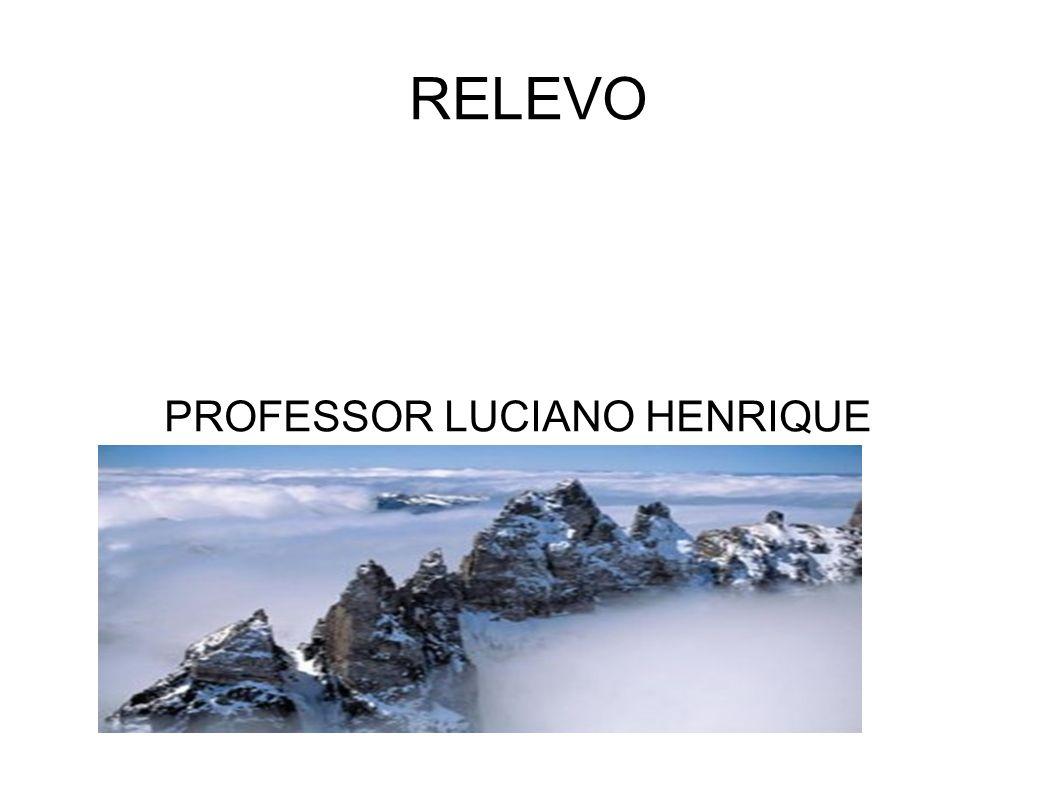 Exercícios : 1) Explique a formação do relevo.2) Comente sobre o relevo brasileiro.