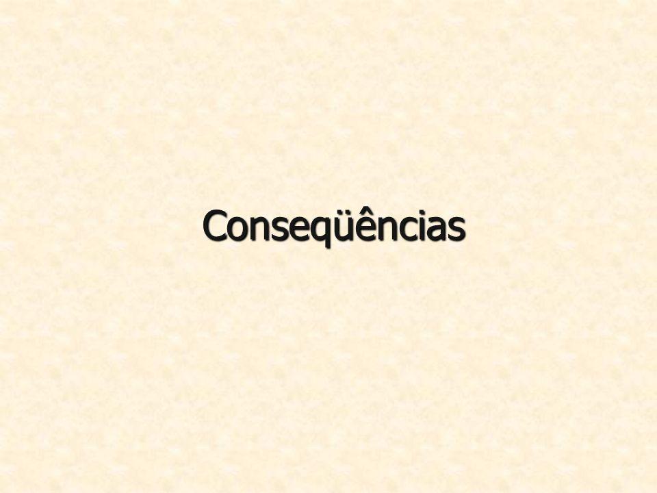 Conseqüências