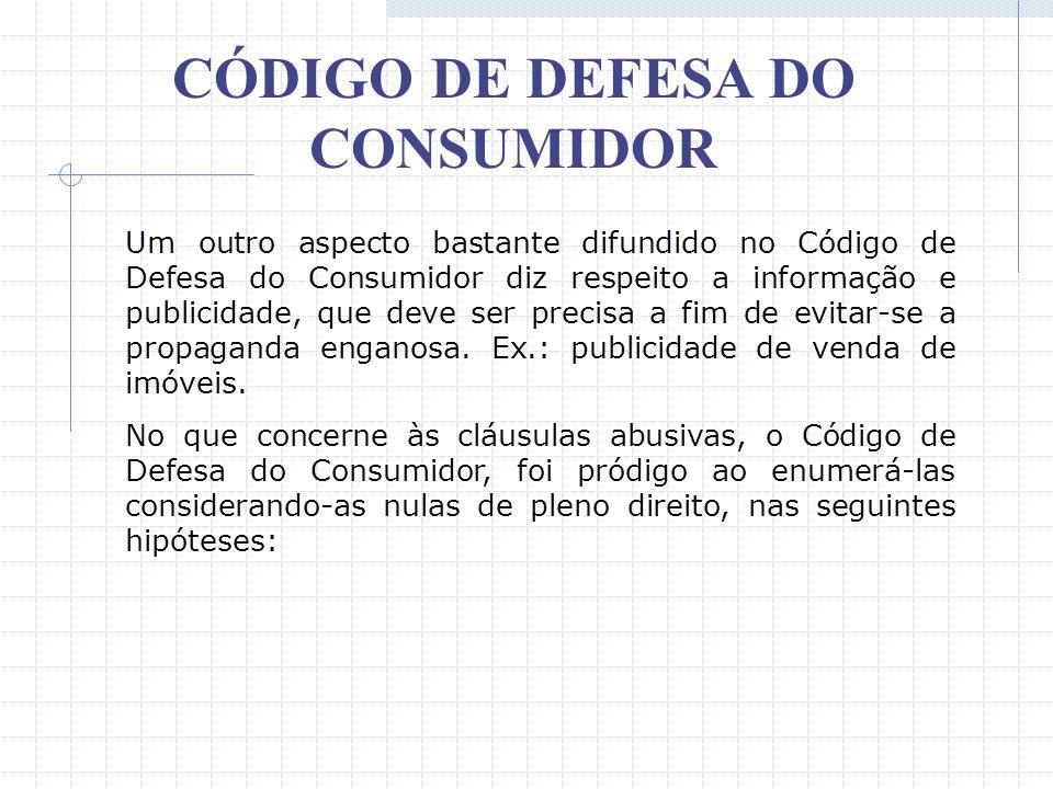 CÓDIGO DE DEFESA DO CONSUMIDOR Atualmente vigora também a respeito da matéria a regra prevista no art. 50 do Código Civil Brasileiro, in verbis: Art.