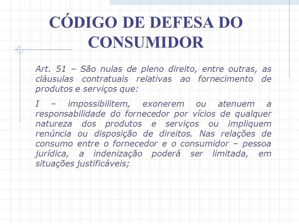 CÓDIGO DE DEFESA DO CONSUMIDOR Um outro aspecto bastante difundido no Código de Defesa do Consumidor diz respeito a informação e publicidade, que deve