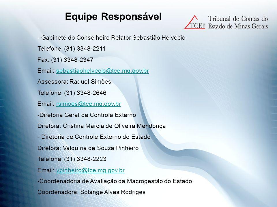 - Gabinete do Conselheiro Relator Sebastião Helvécio Telefone: (31) 3348-2211 Fax: (31) 3348-2347 Email: sebastiaohelvecio@tce.mg.gov.brsebastiaohelve