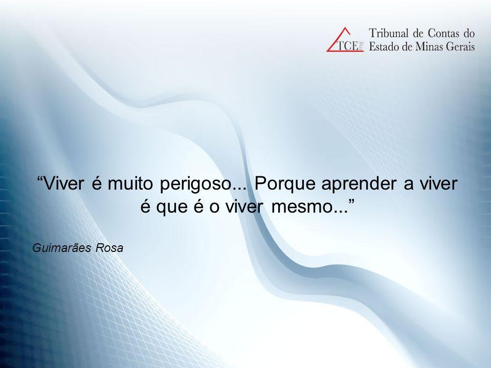 Viver é muito perigoso... Porque aprender a viver é que é o viver mesmo... Guimarães Rosa