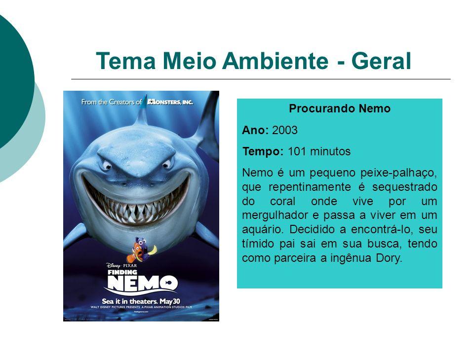 Procurando Nemo Ano: 2003 Tempo: 101 minutos Nemo é um pequeno peixe-palhaço, que repentinamente é sequestrado do coral onde vive por um mergulhador e