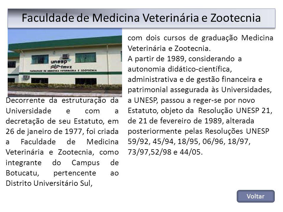 com dois cursos de graduação Medicina Veterinária e Zootecnia. A partir de 1989, considerando a autonomia didático-científica, administrativa e de ges
