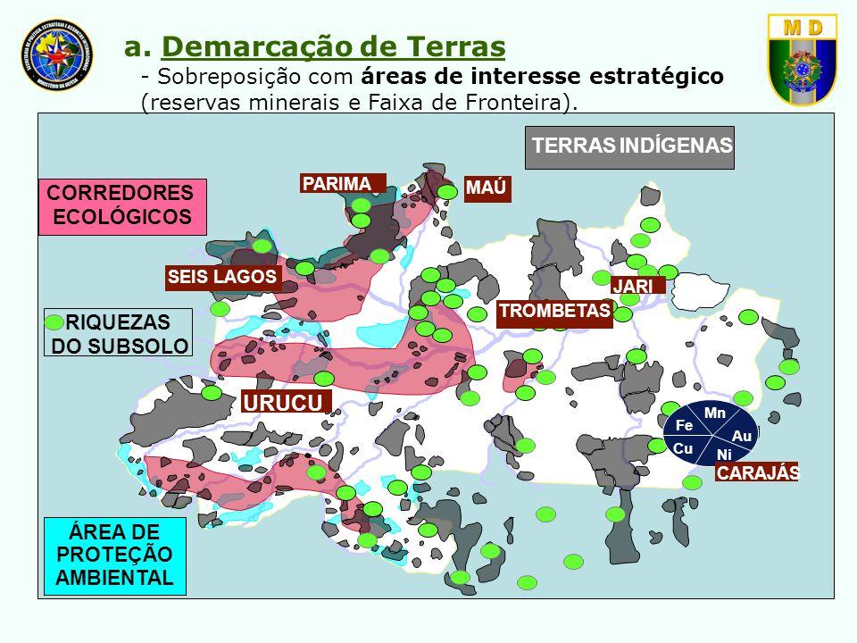 TERRAS INDÍGENAS CORREDORES ECOLÓGICOS Fe Cu Au Mn Ni PARIMA MAÚ SEIS LAGOS JARI TROMBETAS CARAJÁS URUCU RIQUEZAS DO SUBSOLO ÁREA DE PROTEÇÃO AMBIENTA