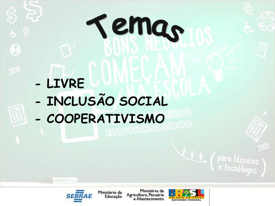 - LIVRE - INCLUSÃO SOCIAL - COOPERATIVISMO